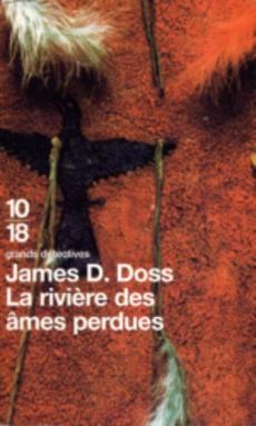 Acheter La Riviere Des Ames Perdues De James D Doss Occasion