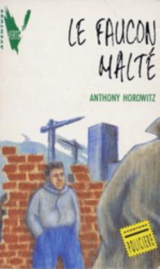 Acheter le faucon malt d 39 anthony horowitz occasion - Les portes du diable anthony horowitz ...