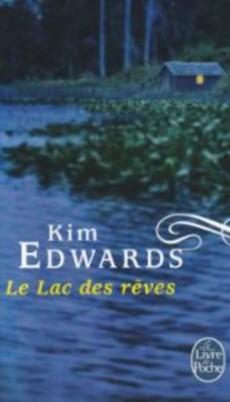 Le Lac des rêves - Kim Edwards