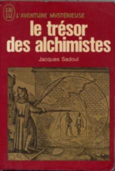 Acheter Le Tresor Des Alchimistes De Jacques Sadoul Occasion Quai Des Livres Le Livre D Occasion Pas Cher
