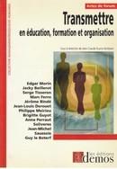 Transmettre en éducation, formation et organisation - Jean-Claude Ruano-Borbalan